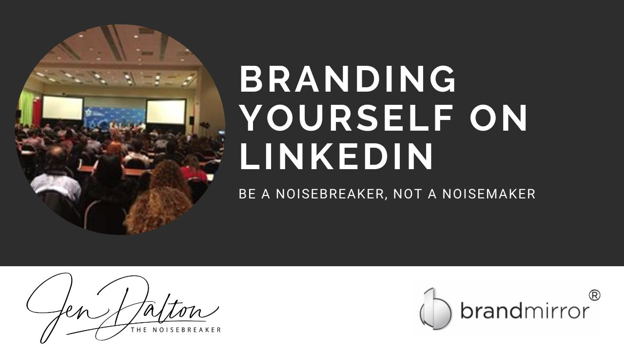 Brand Yourself on LinkedIn